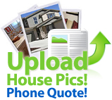 Upload pictures for phone quote!